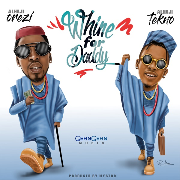 Audio mp3 Whine For Daddy by Orezi ft Tekno