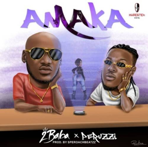 "Download Video Mp4 ""Amaka"" By 2Baba ft. Peruzzi Below"