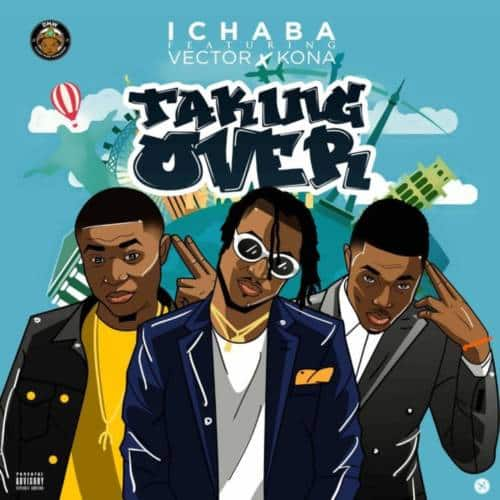"""Download """"Taking Over"""" By Ichaba ft. Vector & Kona.mp3"""