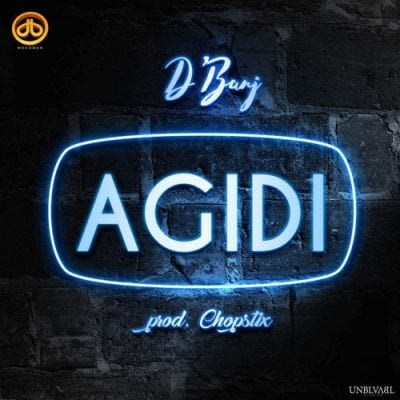 "Download ""Agidi"" by D'banj.mp3"