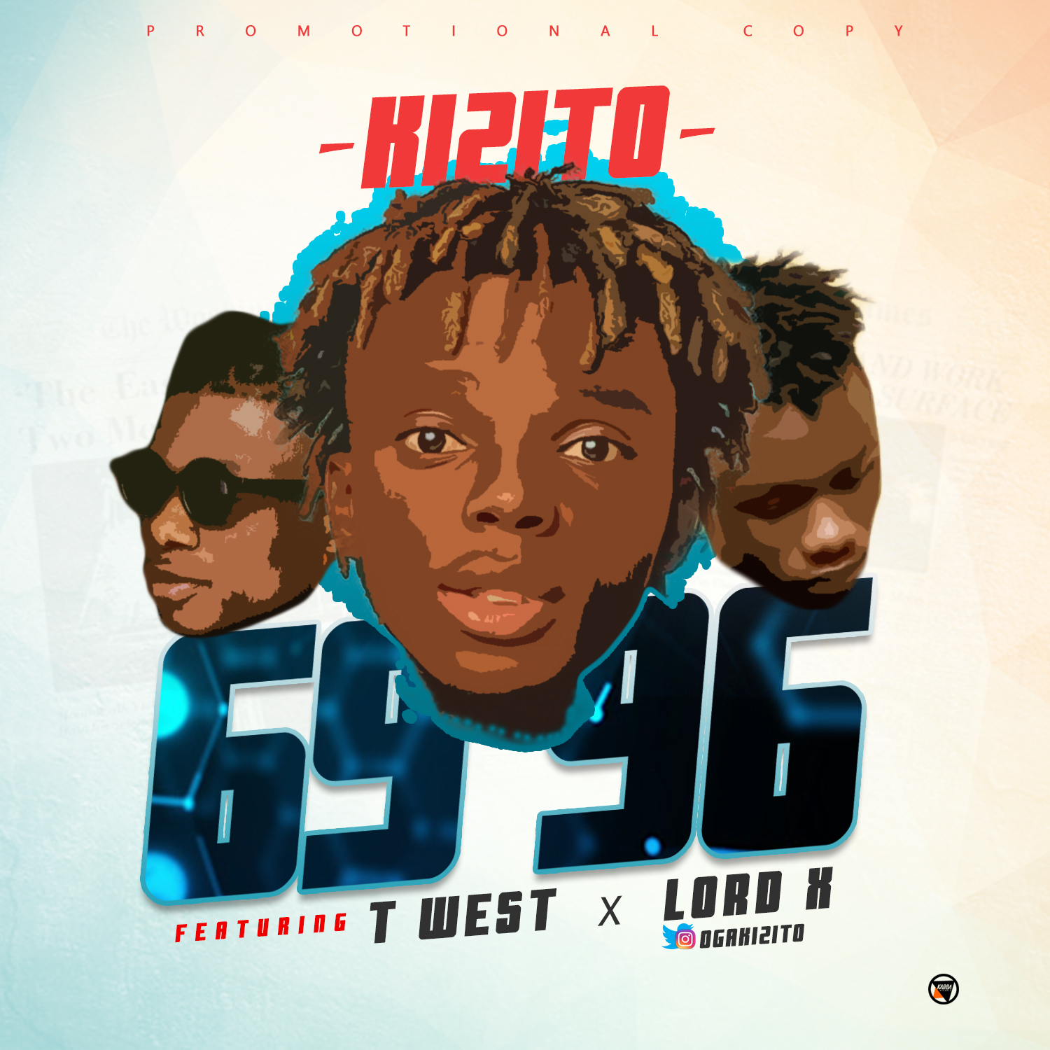 Download Mp3 Kizito - 69 96 ft T west and Lord x