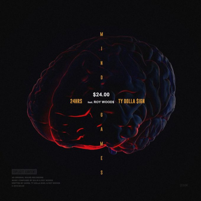 24 Dollas (Ty Dolla Sign & 24hrs) – Mind Games Ft. Roy Woods