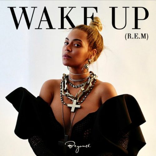 Beyonce – Wake Up Ft Blue Ivy