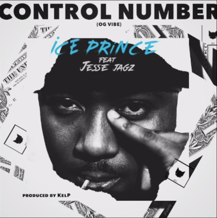 Ice Prince – Control Number Ft Jesse Jagz