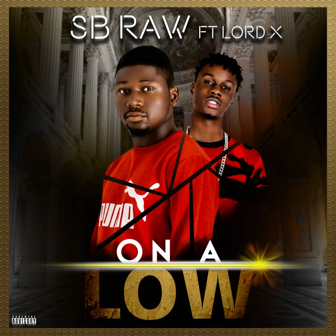 Sb Raw - On A Low Ft Lord X