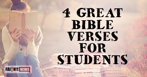 4 Great Bible Verses For Students