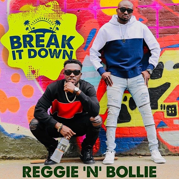 Reggie N Bollie – Break It Down