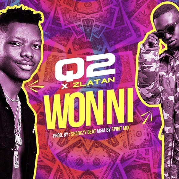 Q2 Ft Zlatan – Won Ni