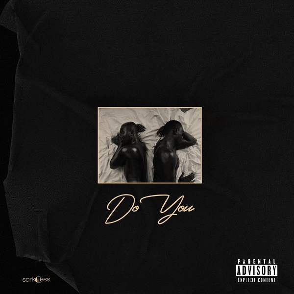 Sarkodie – Do You Ft Mr Eazi