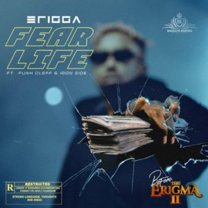 Erigga – Fear Life Ft Funckleff & Iron Side