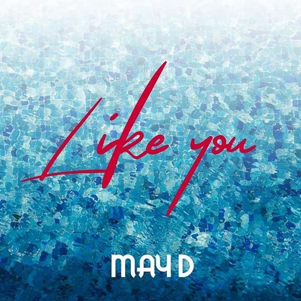 May D – Like You