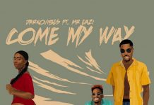 Darkovibes – Come My Way Ft Mr Eazi