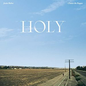 Justin Bieber – Holy ft Chance The Rapper