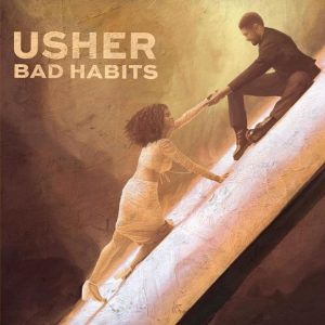 Usher – Bad Habits